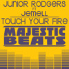 Junior Rodgers Ft. Jemell - Touch Your Fire (Blasterjaxx Remix)