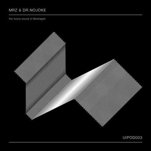 [UIPOD003]  MRZ & Dr.Nojoke - The Future Sound of Boxhagen