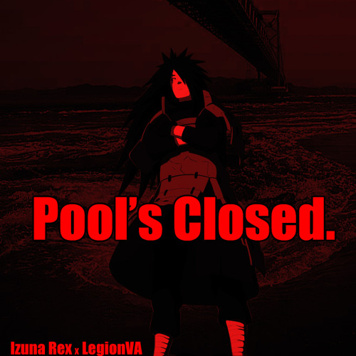 Pool's Closed(Prod. LegionVA)