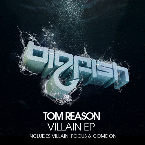 Tom Reason - Villain (Birg Fish Recordings)