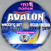Dj NATI - Wedding Set 2013 חתונות ואירועים A-V-A-L-O-N
