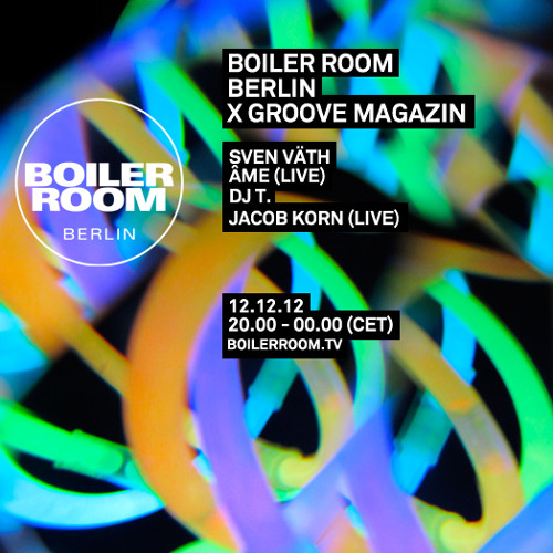 Sven Väth 120 Min Mix Boiler Room Berlin