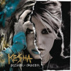 We R Who We R By Kesha Album Cover