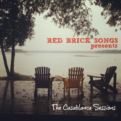 Red Brick Songs presents The Casablanca Sessions