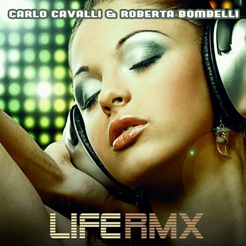 CARLO CAVALLI - Life (Corrado Cori rmx from CO & GIO)