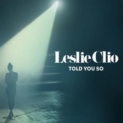 Leslie Clio - Told You So (Kid Simius Remix)