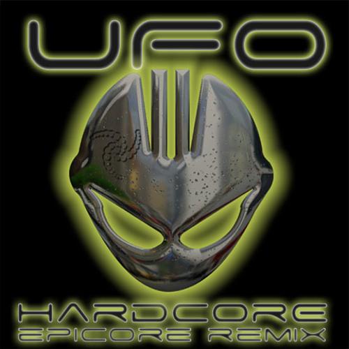 UFO - Hardcore(EPiCORE Remix)