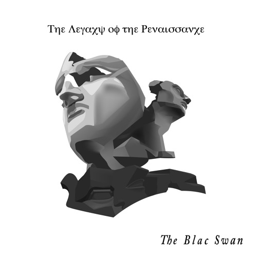 THE BLAC SWAN - The Legacy of the Renaissance (Preview)