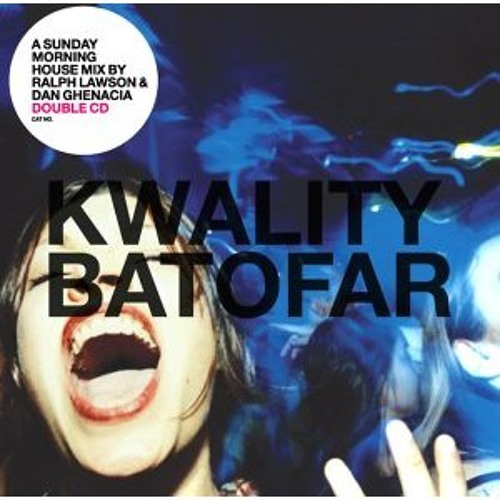 Kwality Batofar Compilation