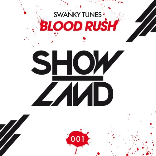 Swanky Tunes - Blood Rush (Original Mix)