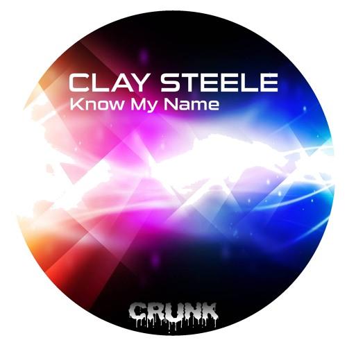 Clay Steele - Know My Name