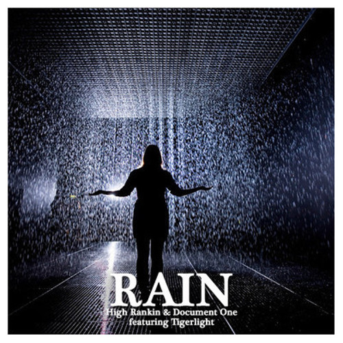 Rain by High Rankin & Document One ft. Tigerlight