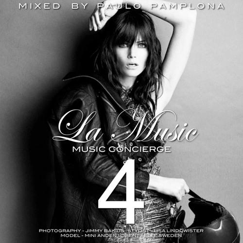 La Music, Vol. 4 - Mixed by Paulo Pamplona [Free Download]