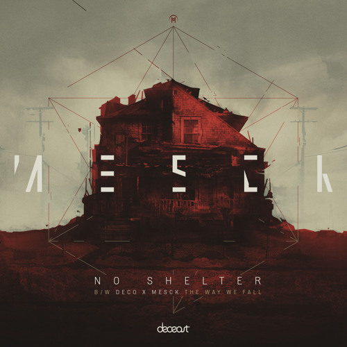 Mesck - No Shelter [Out now on Deceast]