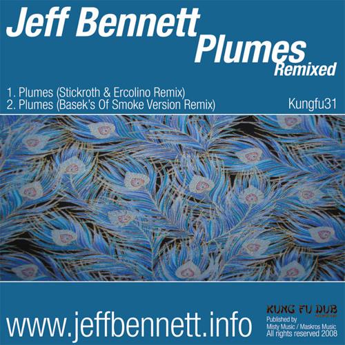Jeff Bennett - Plumes (Stickroth And Ercolino Remix) - Kung Fu Dub Rec (2008)
