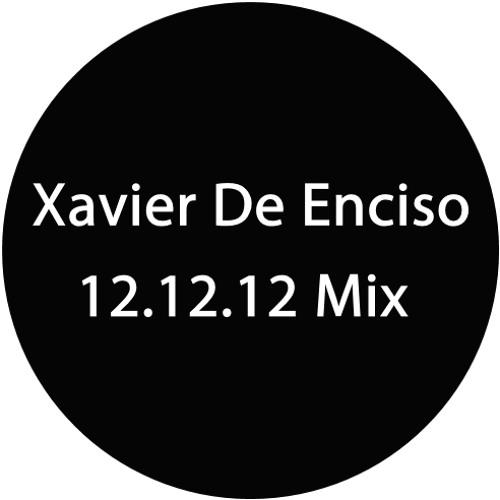 Xavier De Enciso 12.12.12 Mix