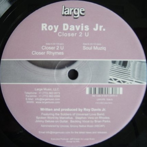 LARGE CLASSIC: Roy Davis Jr.- Closer 2 U