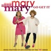 Mary Mary-Go Get It [Deejay KB of DFW116KB]