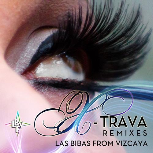 Las Bibas From Vizcaya - X-trava  (Altar X-Drama Radio Remix)