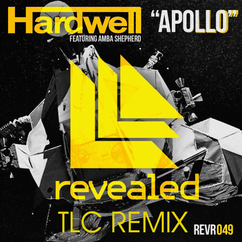 Hardwell - Apollo (TLC Remix)