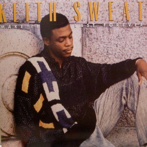 Keith Sweat - Make It Last Forever (slowed)