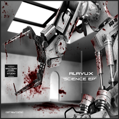 "[BTRY'029] ALAVUX - ""SCIENCE EP"" (PREVIEW) [2012]"
