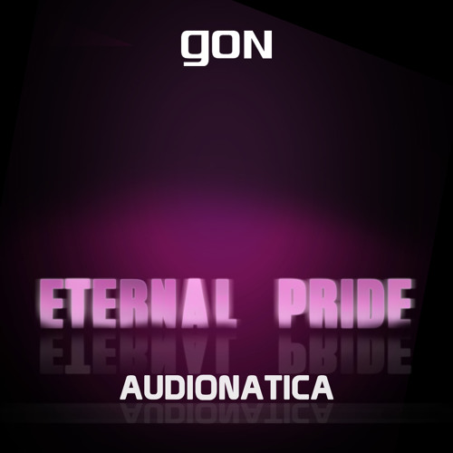 Audionatica - Eternal Pride