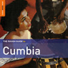 Los Corraleros De Majagual: Cumbia Campesina (taken from The Rough Guide To Cumbia)