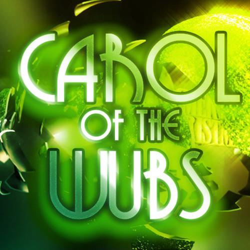 Animattronic - Carol of the Wubs