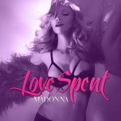 Madonna - Love Spent (DJ Taj's Stringsational Remix Edit) Final