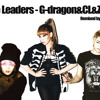 The leaders - G-dragon&CL&ZICO Remixed by. Mosjiho