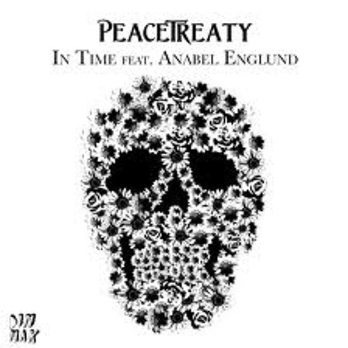PeaceTreaty - In Time (Nuns With Guns Remix)