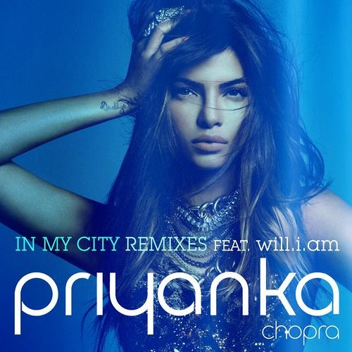 Priyanka Chopra Feat. Will.i.am - In My City (R3hab & ZROQ Remix)