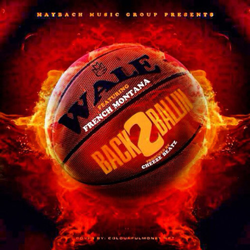 Back 2 Ballin Feat. French Montana