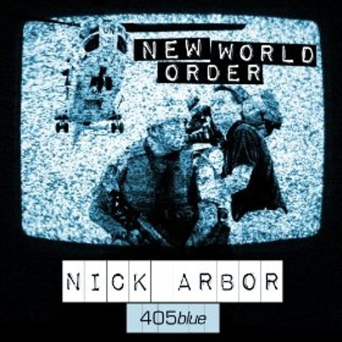 Nick Arbor - New World Order (Exis Remix)