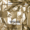 Naked Lunch - Keep It Hardcore (Ulrich Schnauss & Mark Peters Softcore RMX)