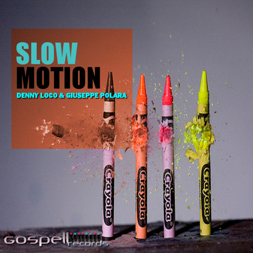 Denny Loco Feat. Giuseppe Polara - Slow Motion Two (Original Mix)