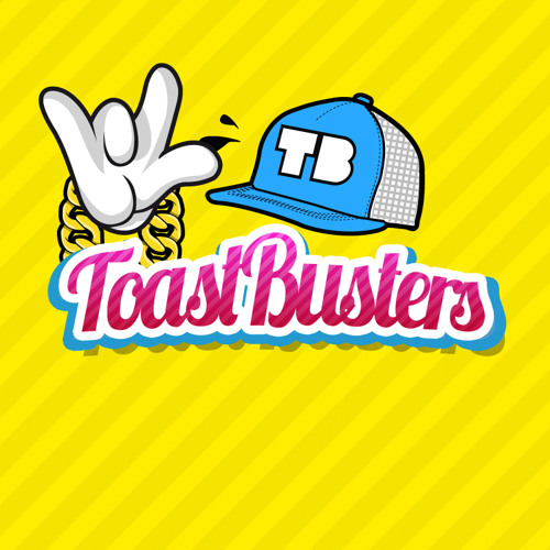 Toastbusters - Comin' Out