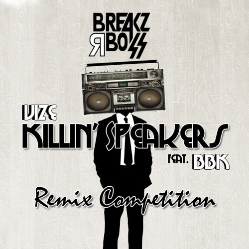 Breakz R Boss Records - Remix Competition Submission