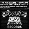 Disturbia & The Gruesome Twosome - Return of the Warrior