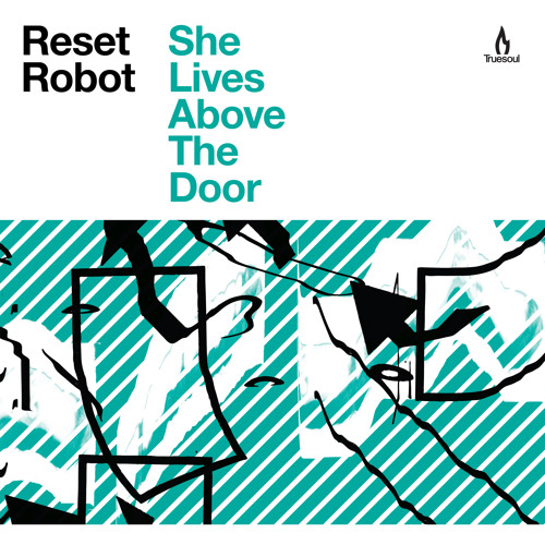 Reset Robot - My Son Is A Fish Finger [Truesoul]