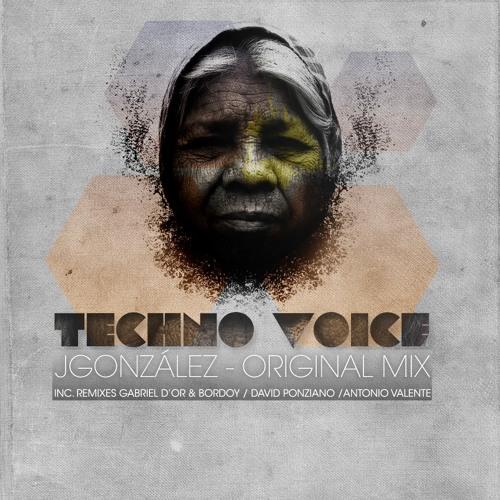 J.González_Techno Voice_David Ponziano TR-Remix Out Now