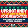 Uproot Andy ft. MC Gringo & MC Nem - Fock Me Avontade (Milangeles rmx) [MAN RECORDINGS].mp3