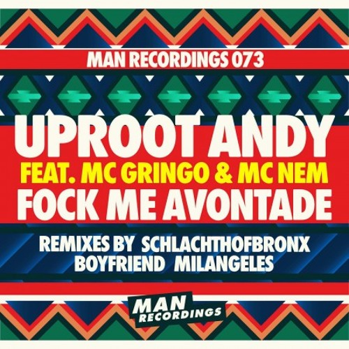 Uproot Andy - Fock Me Avontade (Boyfriend Remix) [MAN RECORDINGS]