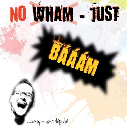 NO WHAM, JUST BÄÄÄM! - Marc DePulse podcast // December 2012