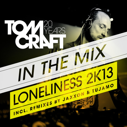 Tomcraft-Loneliness2K13-In The Mix