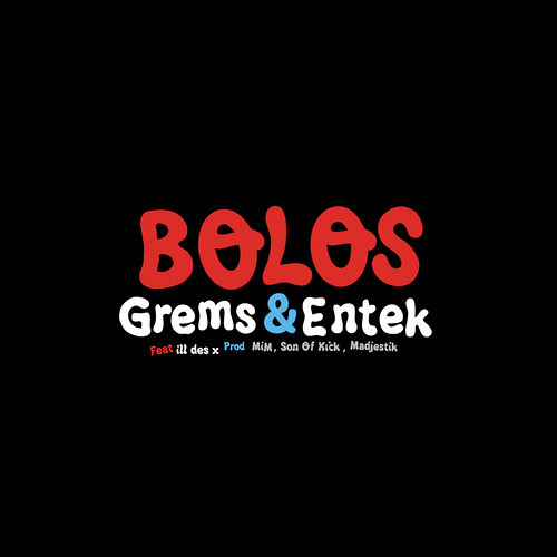 Grems ft Ill - Bolos (Chamade Beat Redub)