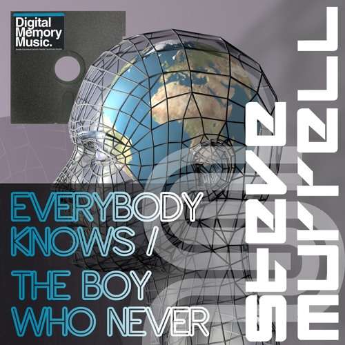 Everybody Knows - Steve Murrell (192kbps Preview) OUT NOW