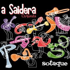 """Cabelo de fogo - por Orquesta  A Saidera, CD """"Sotaque"""""""