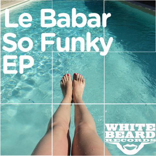 Le Babar - So Funky